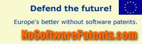 NoSoftwarePatents.com; Defend the Future!; Europe's better off without software patents
